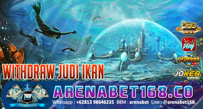withdraw-judi-ikan